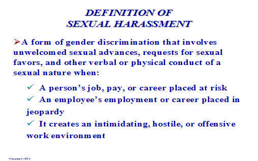 Sexual harassment is defined as